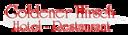Logo von Hotel-Restaurant Goldener Hirsch | Ganghofer Stuben